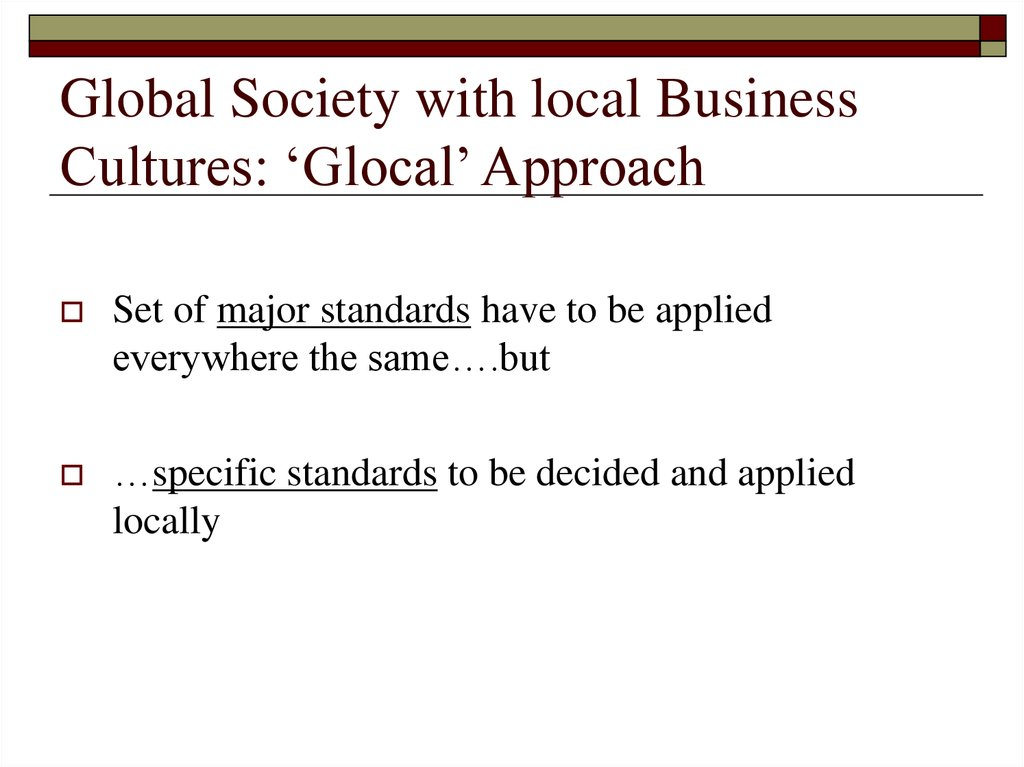 Global Society with local Business Cultures: 'Glocal' Approach