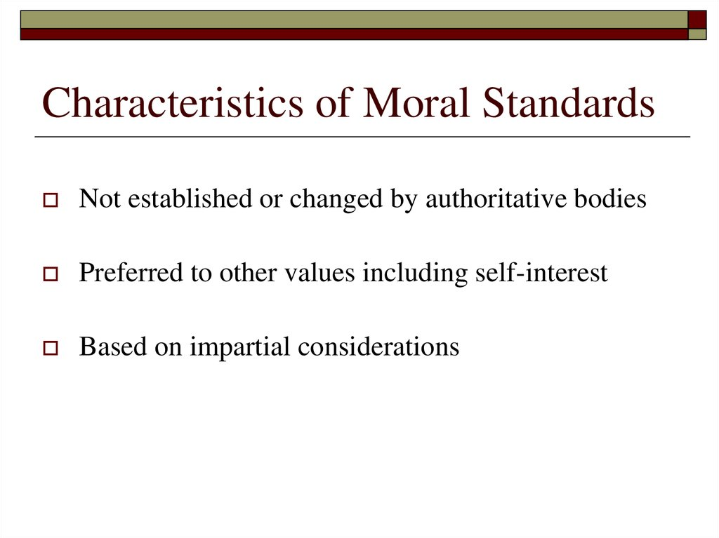 Characteristics of Moral Standards
