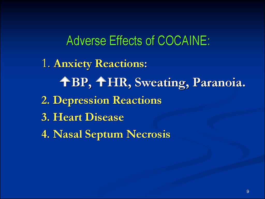 Adverse Effects of COCAINE: