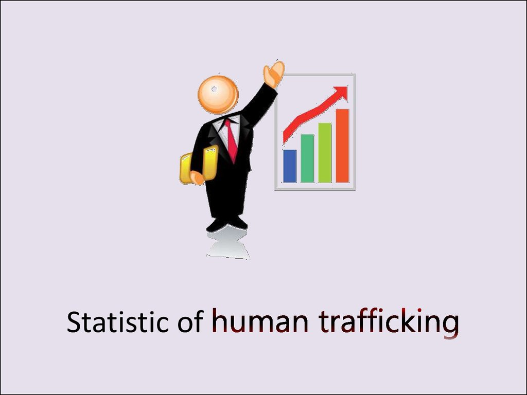 Statistic of human trafficking