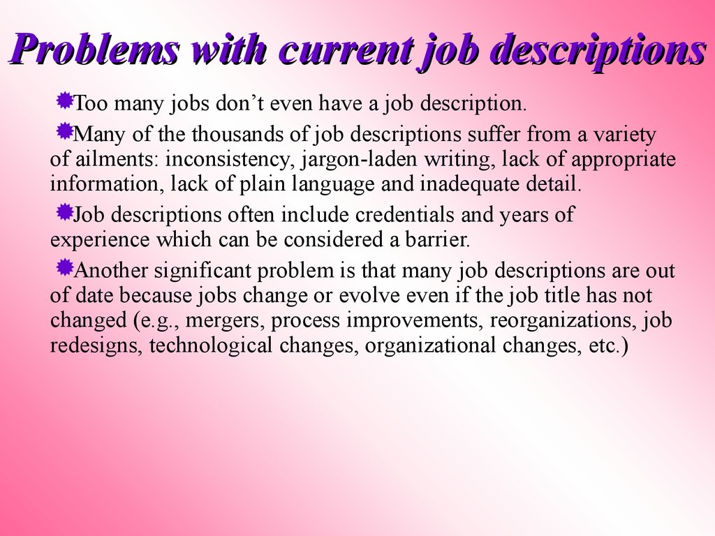 Problems with current job descriptions