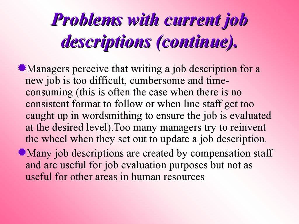 Problems with current job descriptions (continue).