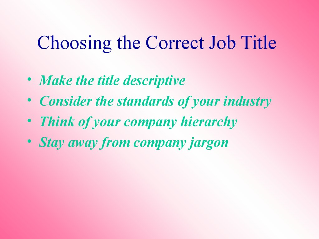 Choosing the Correct Job Title