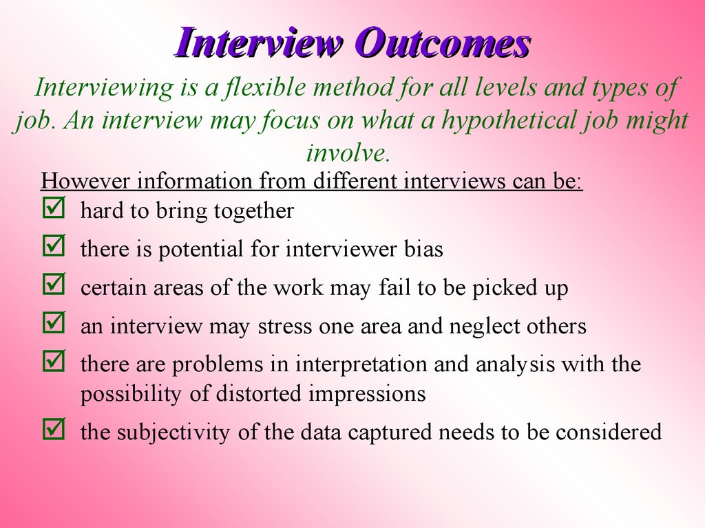 Interview Outcomes