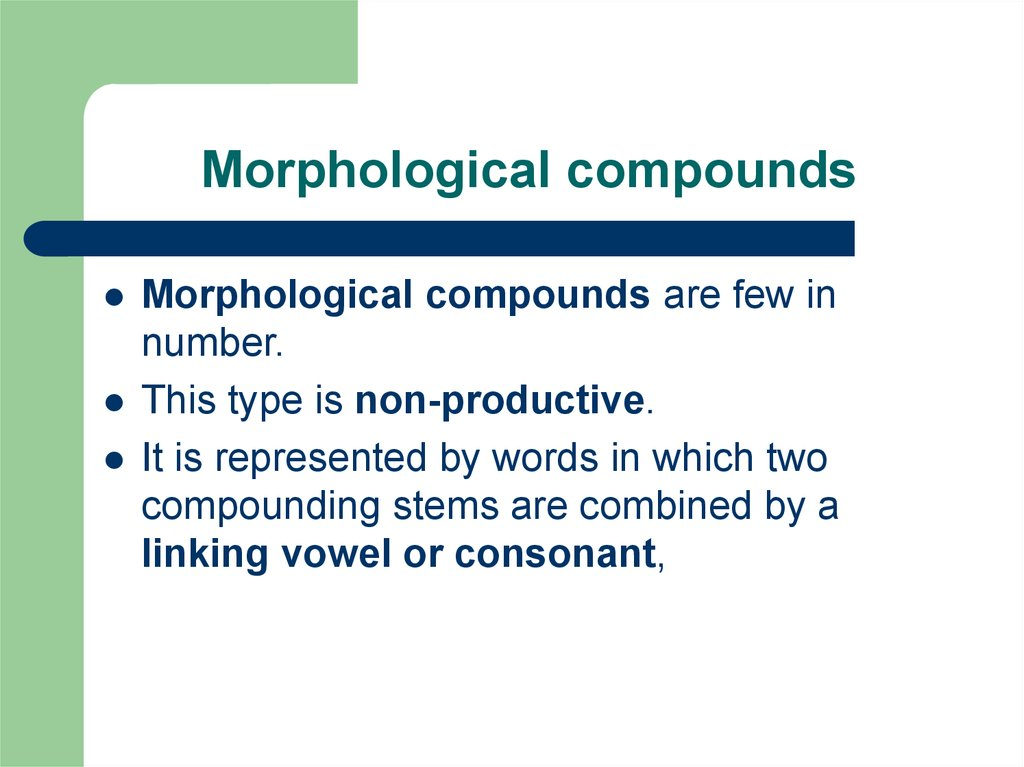 Morphological compounds