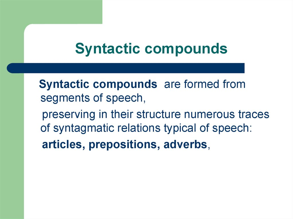 Syntactic compounds