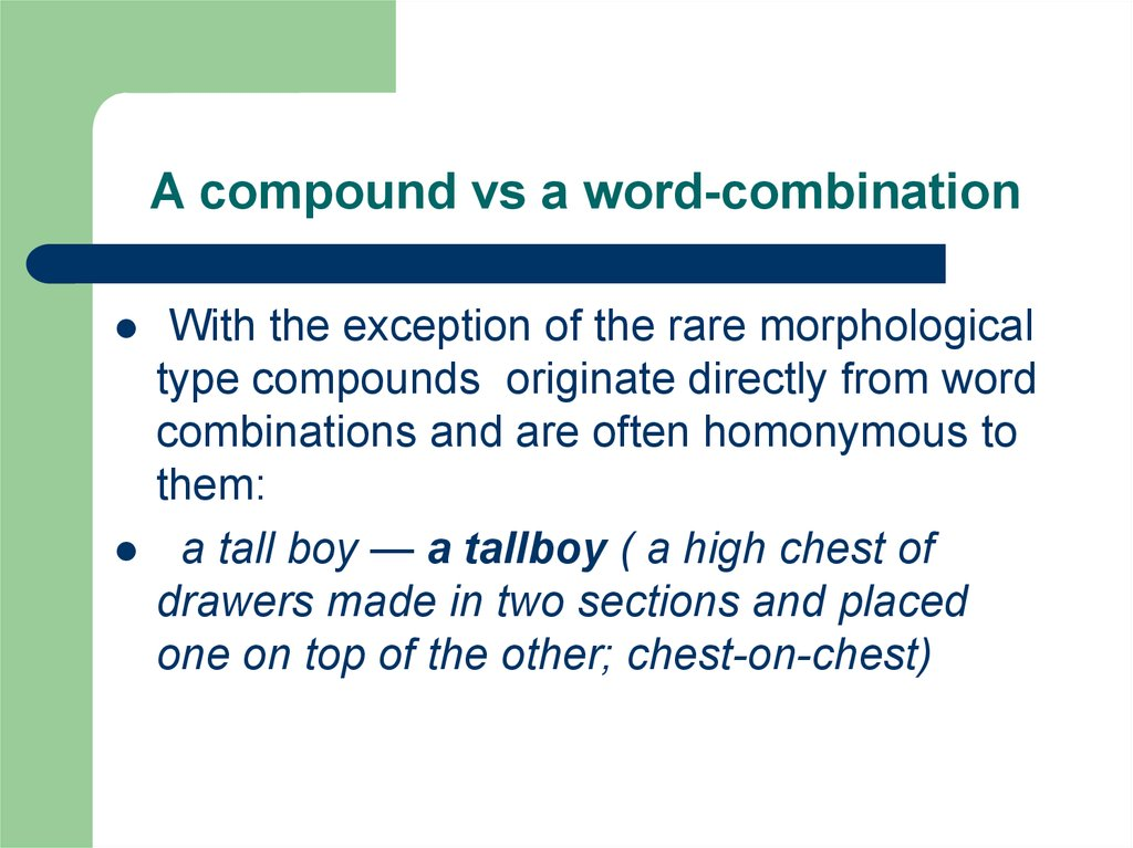 A compound vs a word-combination