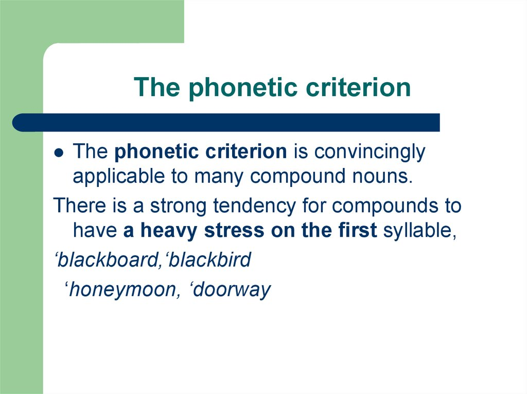 The phonetic criterion
