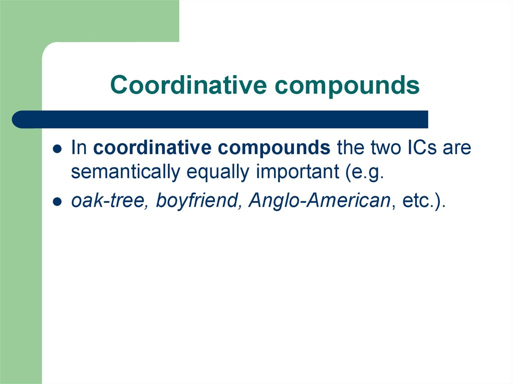 Coordinative compounds