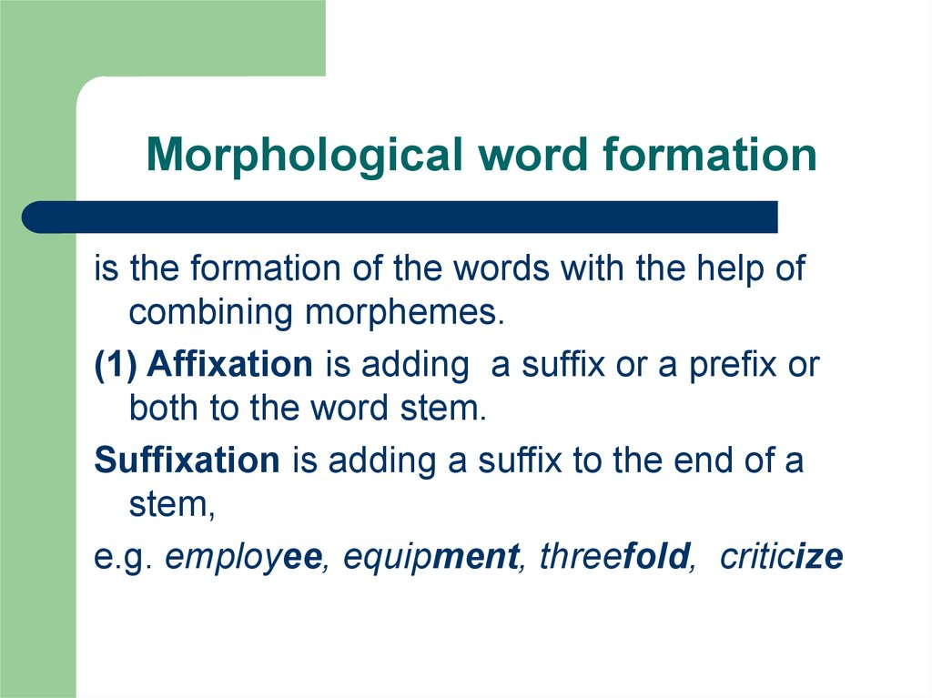 Morphological word formation