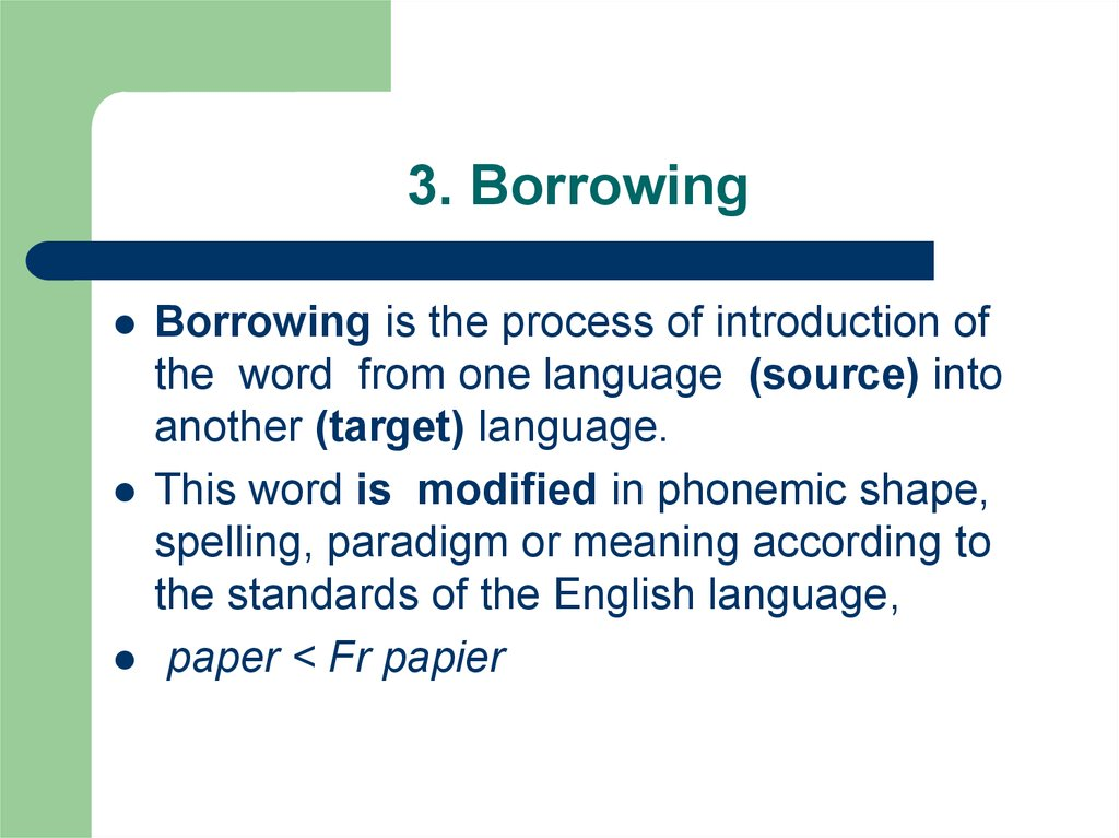 3. Borrowing