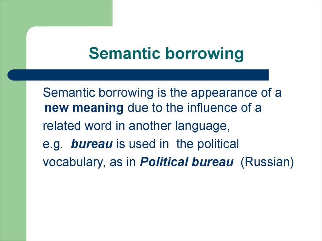 Semantic borrowing