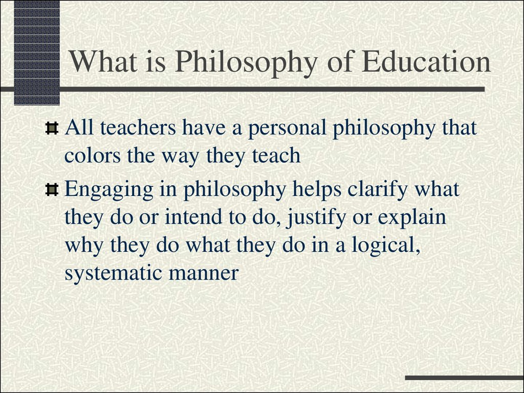 What is Philosophy of Education
