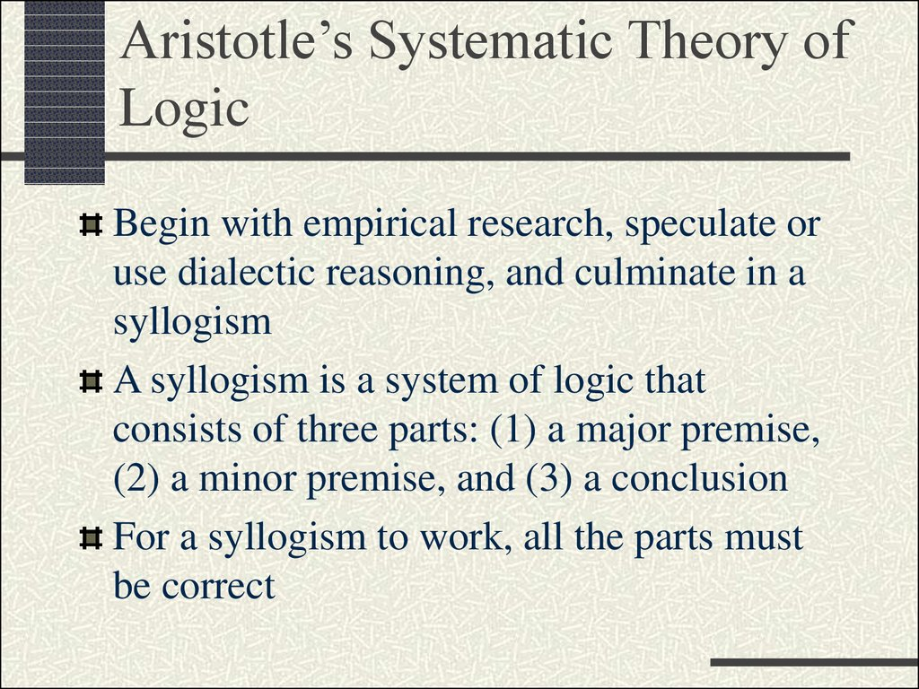 Aristotle's Systematic Theory of Logic