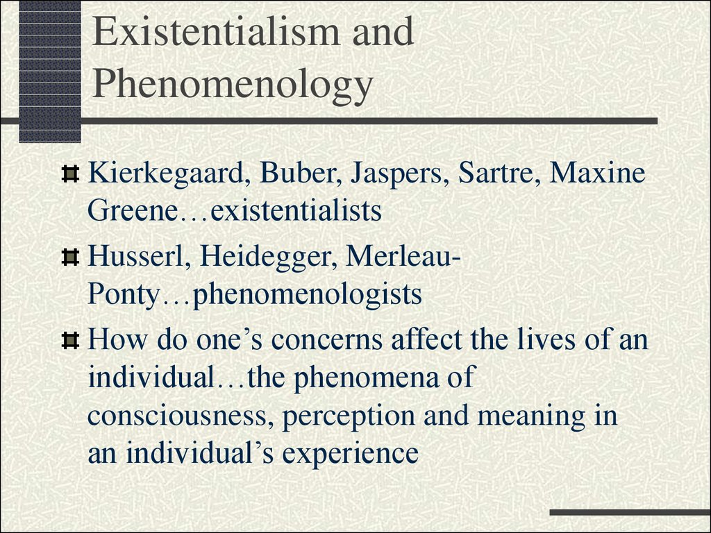 Existentialism and Phenomenology