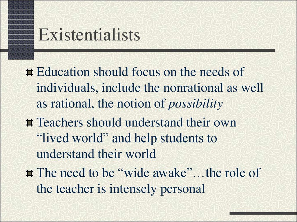 Existentialists
