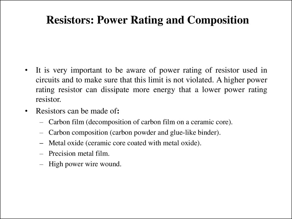 Resistors: Power Rating and Composition