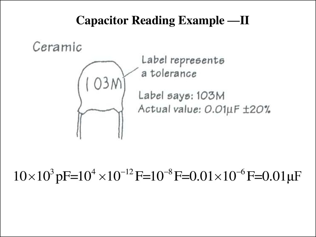 Capacitor Reading Example —II