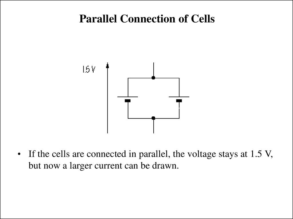Parallel Connection of Cells