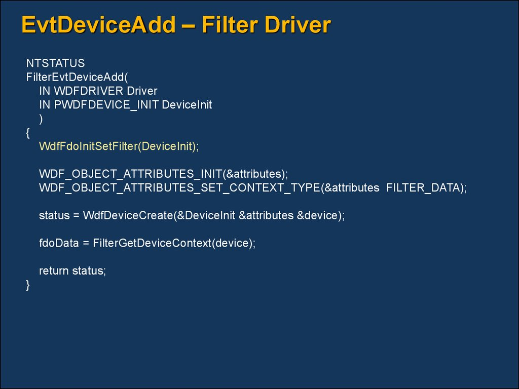 EvtDeviceAdd – Filter Driver