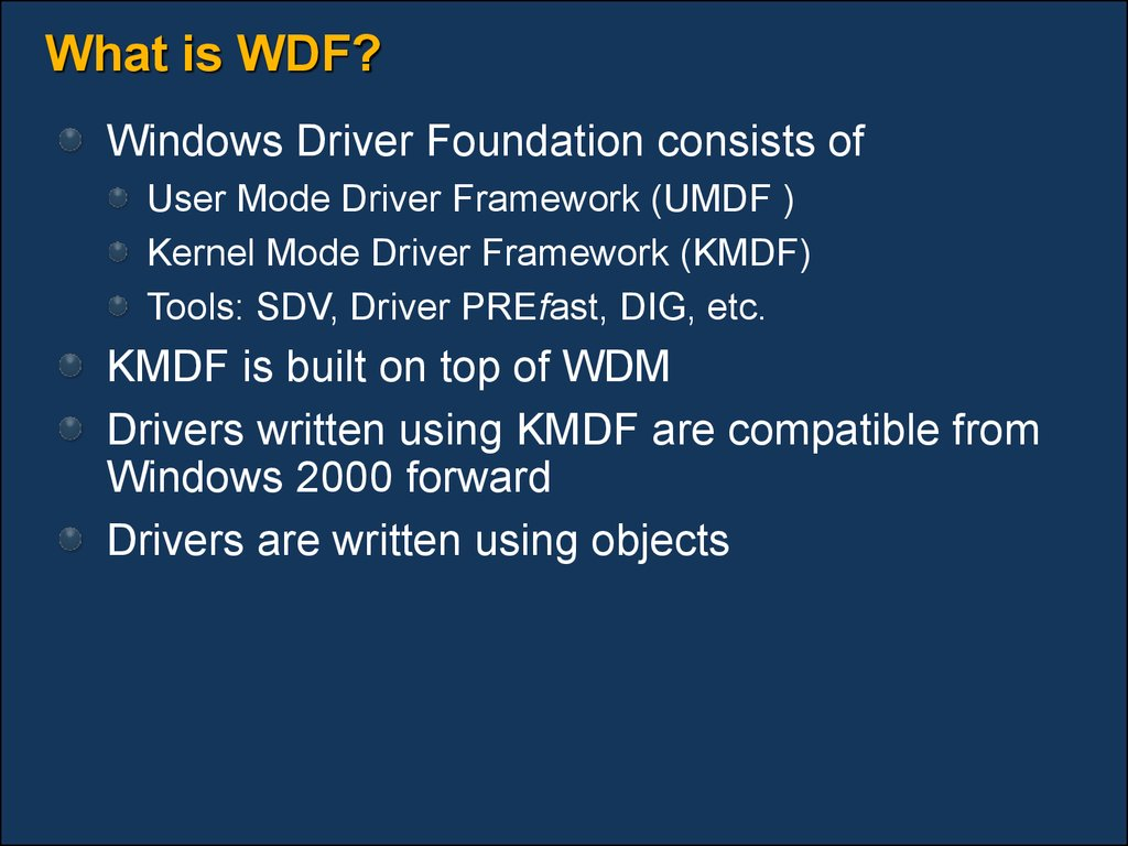 What is WDF?