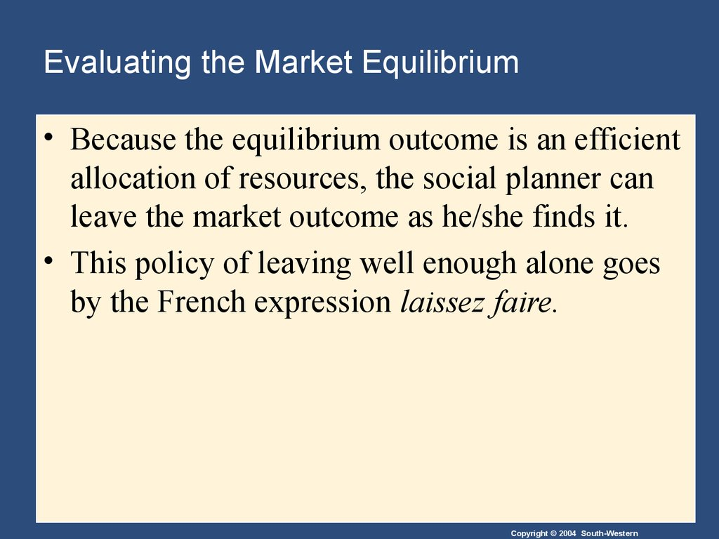 Evaluating the Market Equilibrium