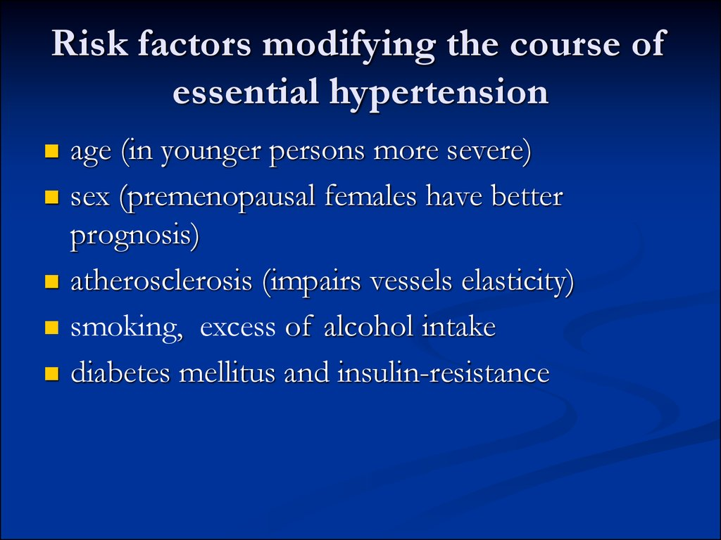 Risk factors modifying the course of essential hypertension