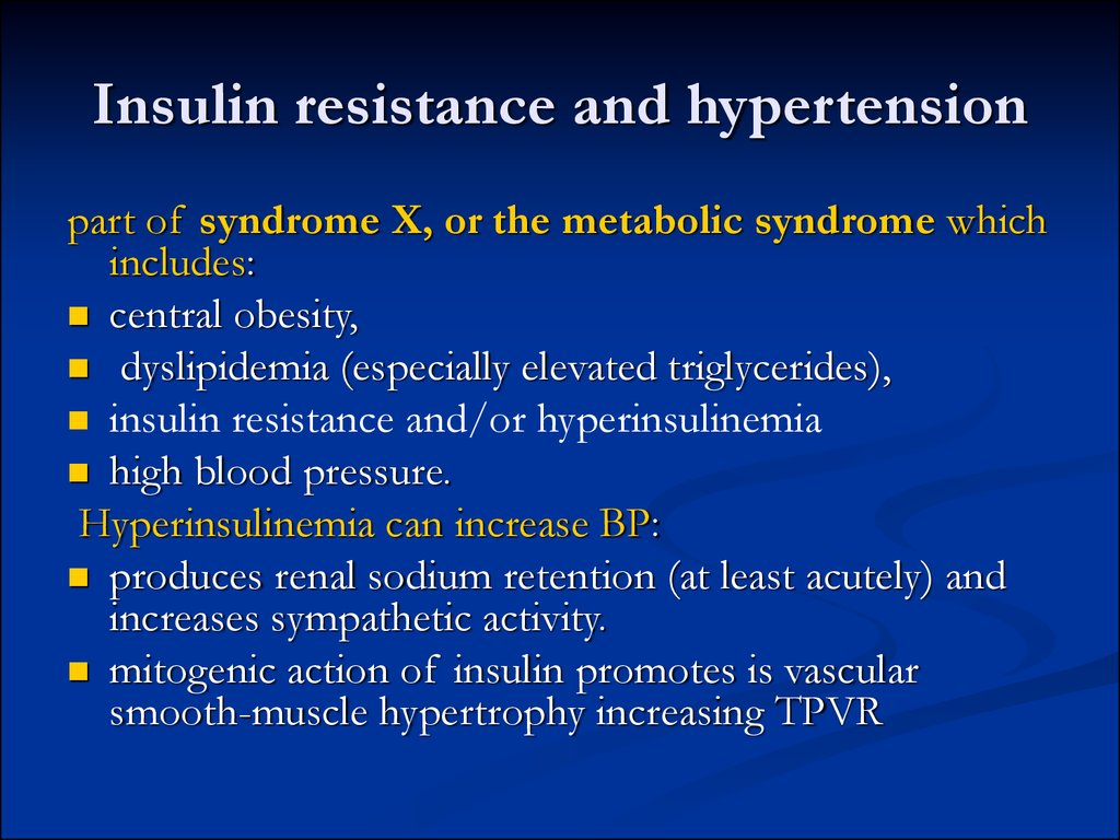 Insulin resistance and hypertension