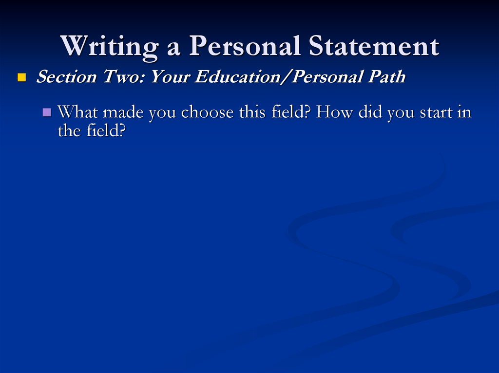 personal statement 2 essay