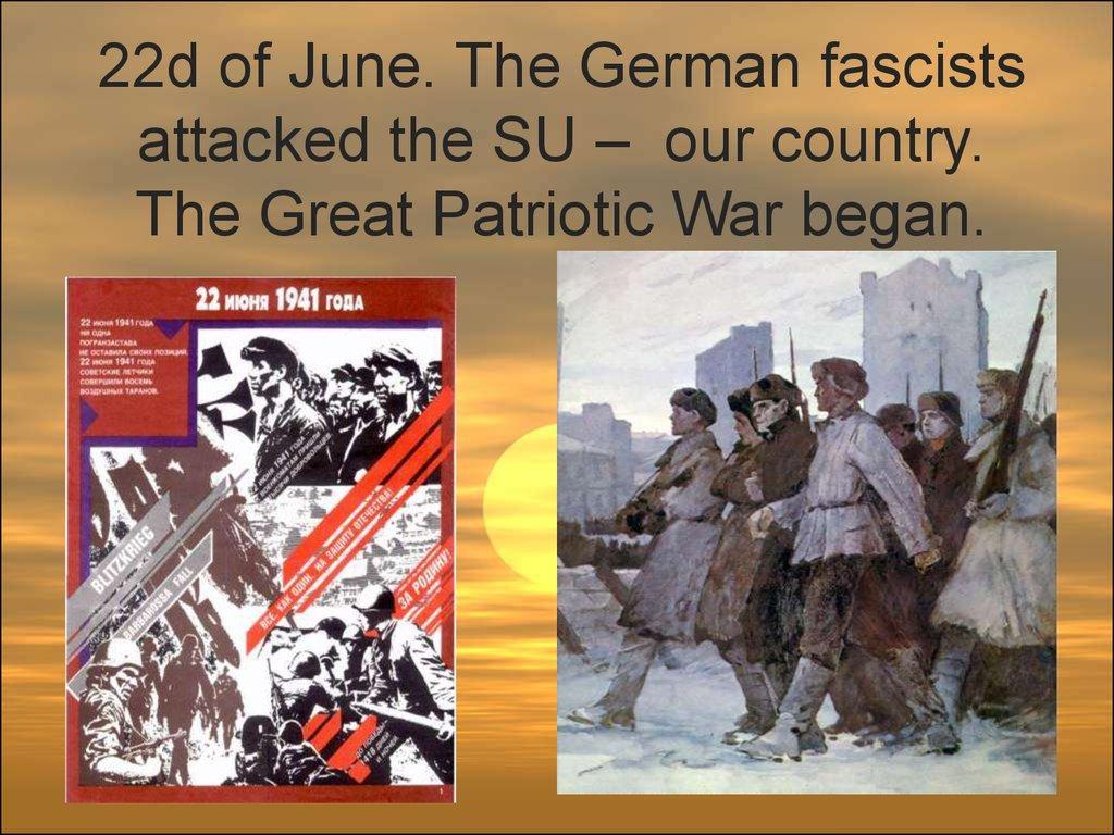 When the Great Patriotic War began 75
