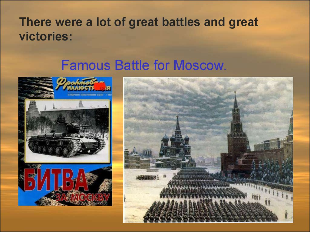 Famous Battle for Moscow.