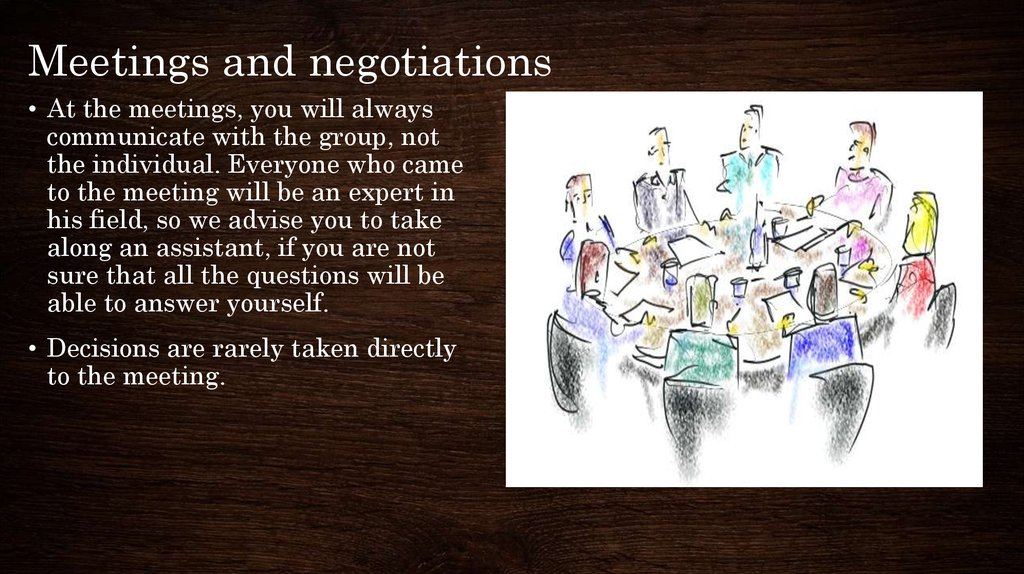 Meetings and negotiations
