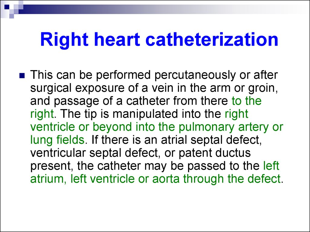 Right heart catheterization