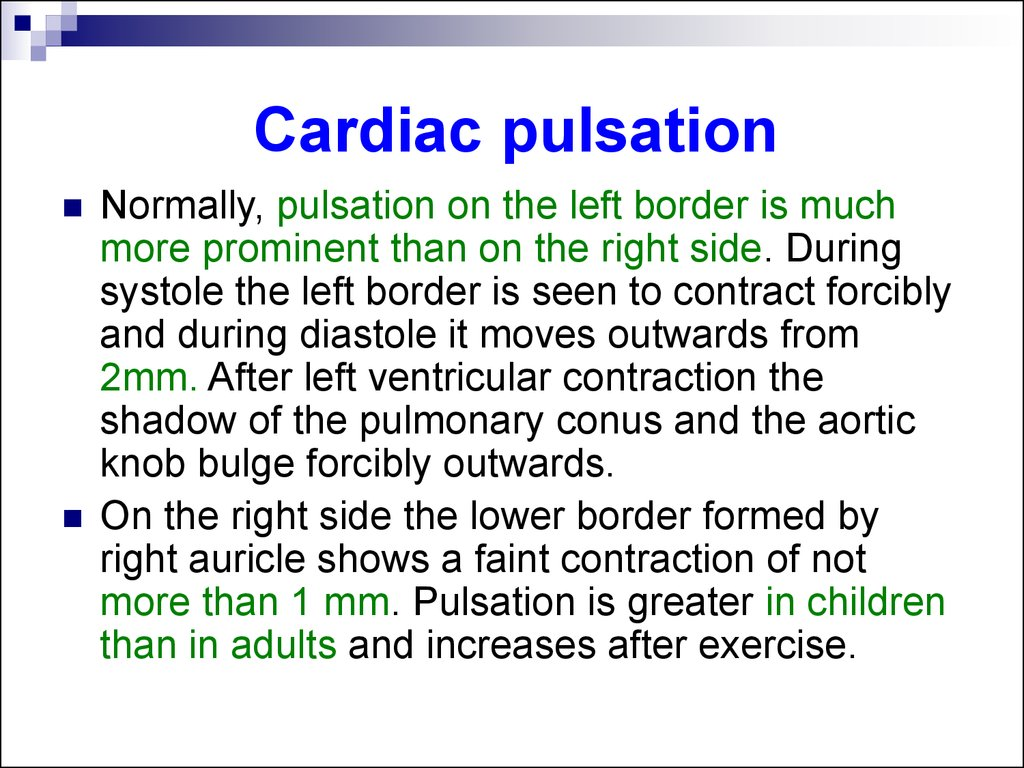 Cardiac pulsation