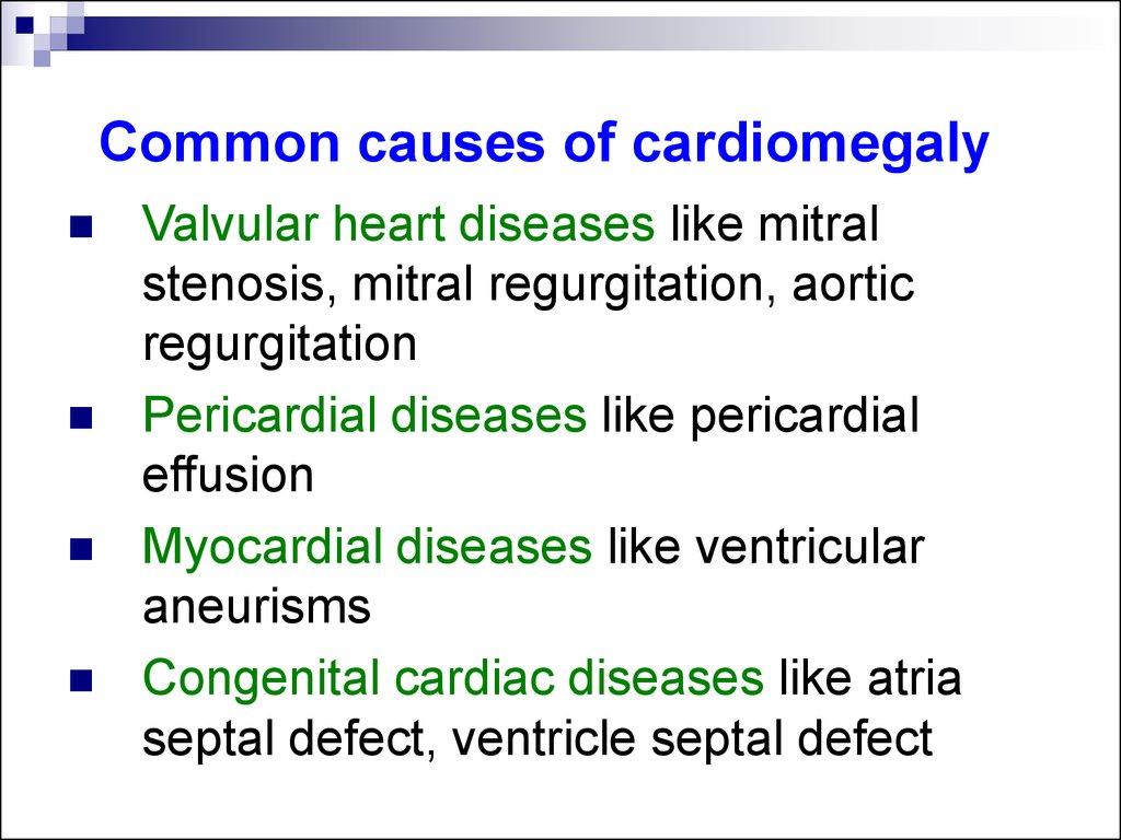 Common causes of cardiomegaly