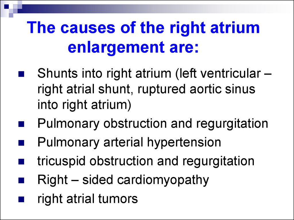 The causes of the right atrium enlargement are: