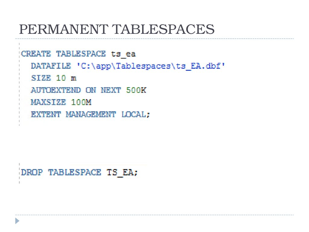 PERMANENT TABLESPACES