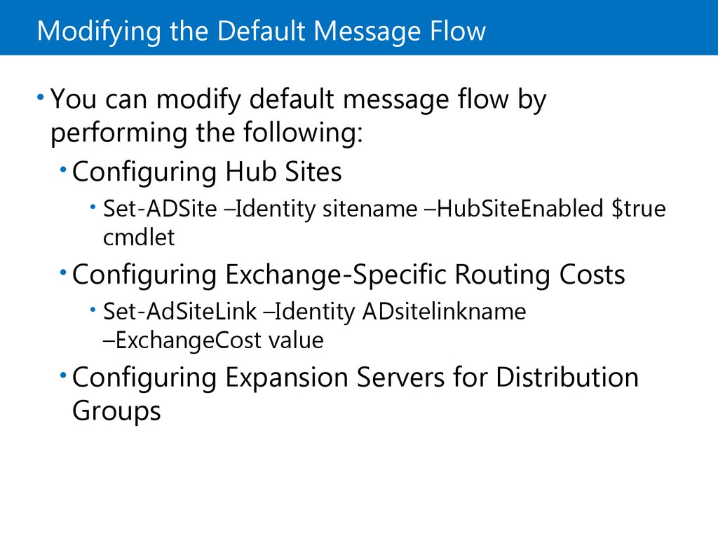 Modifying the Default Message Flow