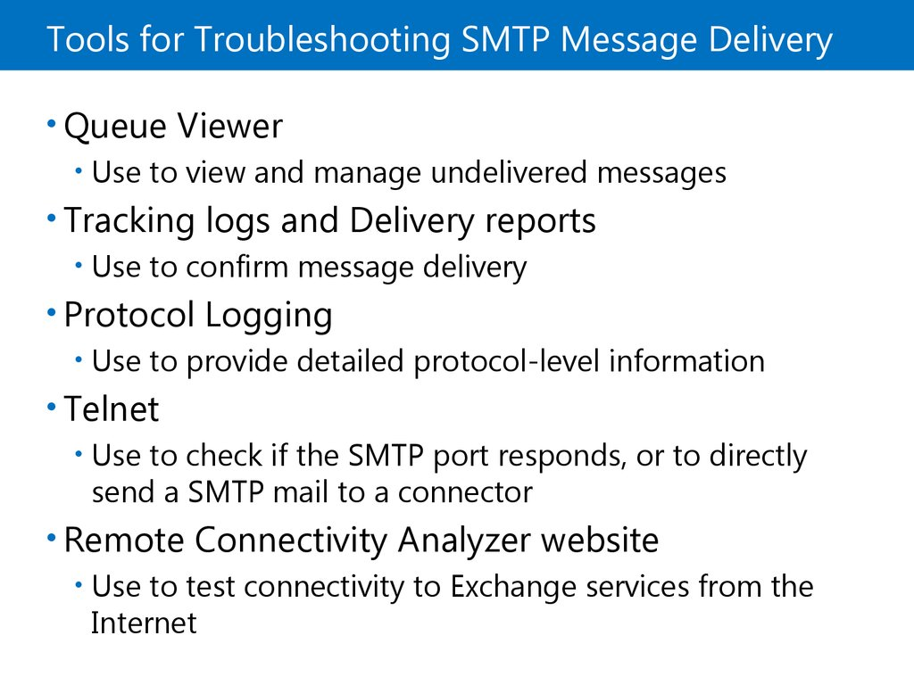 Tools for Troubleshooting SMTP Message Delivery