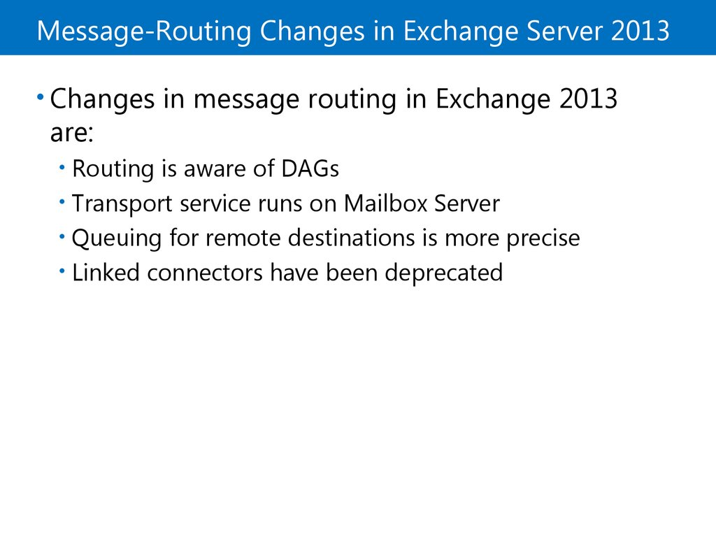 Message-Routing Changes in Exchange Server 2013