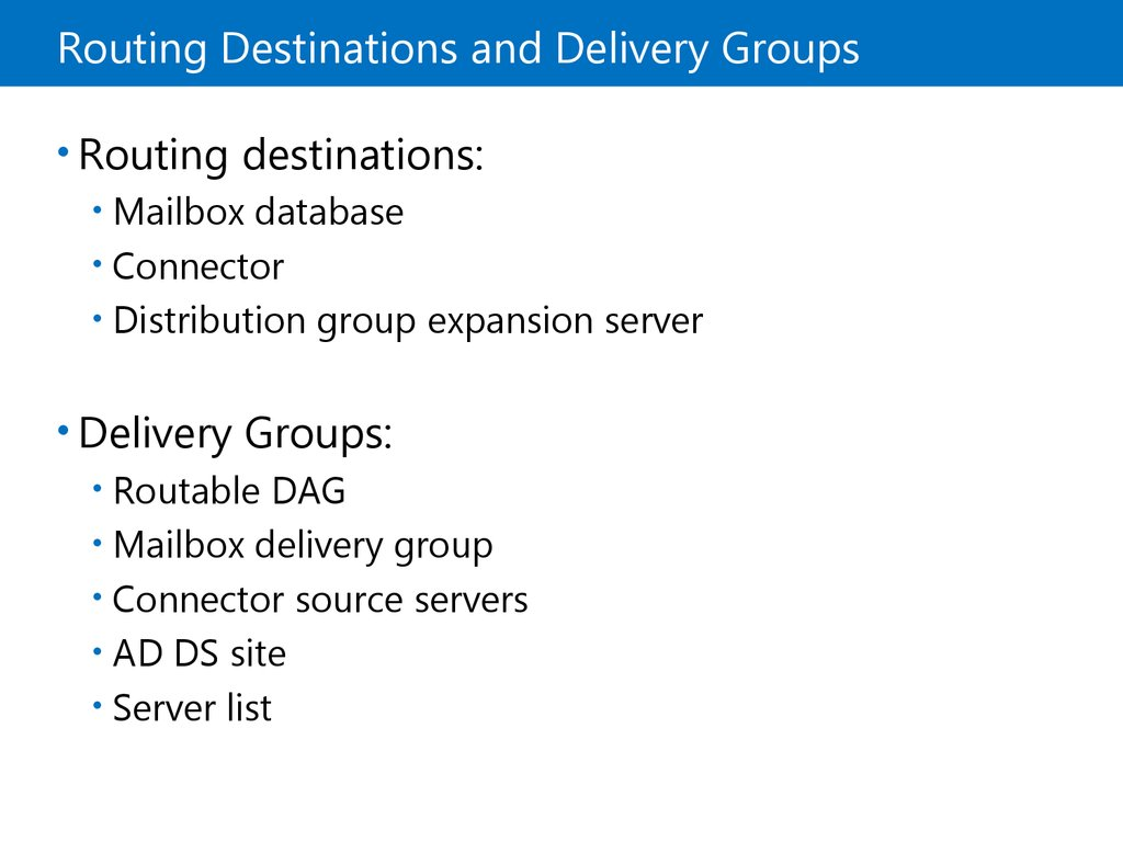 Routing Destinations and Delivery Groups