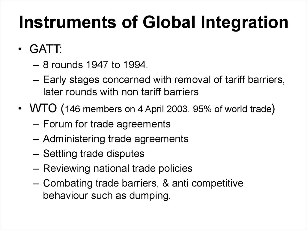 Instruments of Global Integration