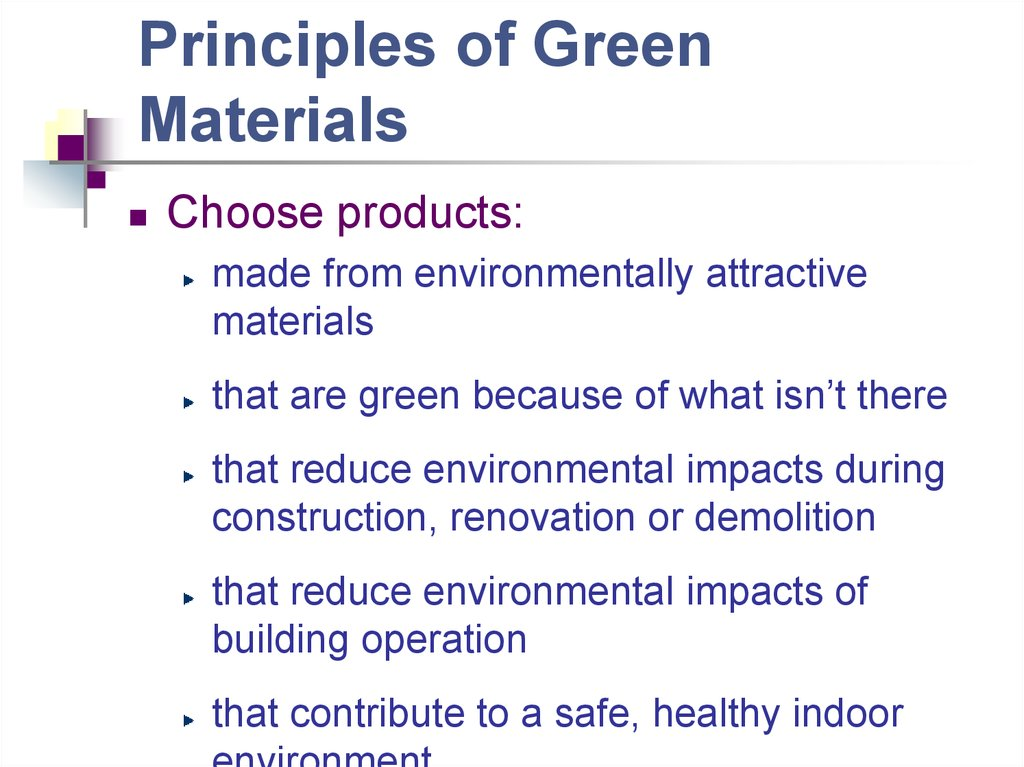 Principles of Green Materials