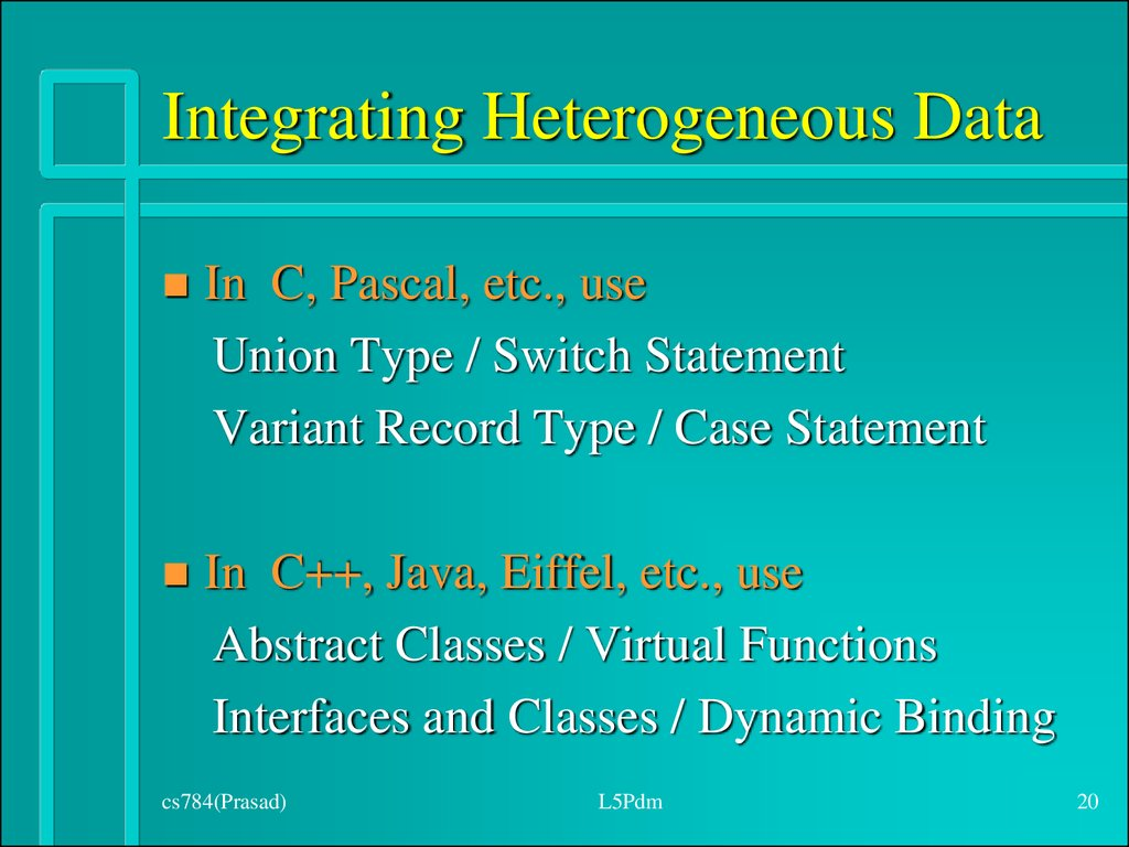 Integrating Heterogeneous Data