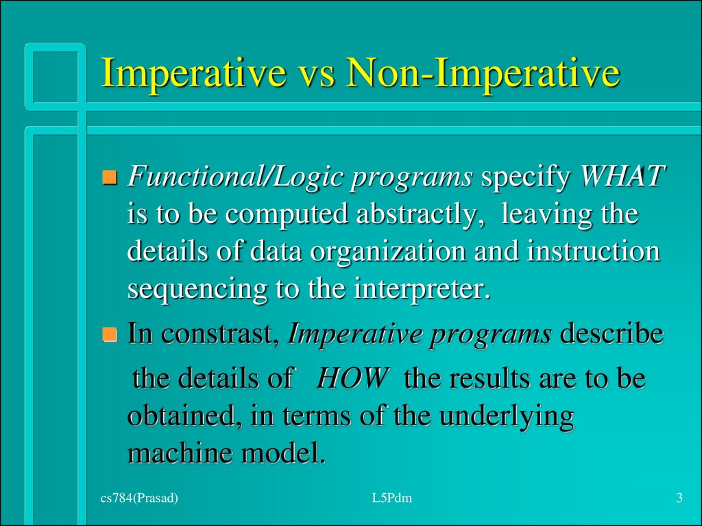 Imperative vs Non-Imperative