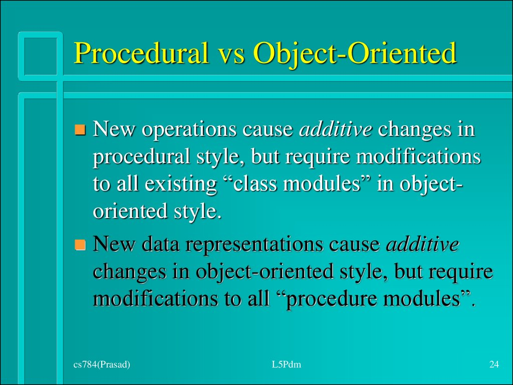 Procedural vs Object-Oriented