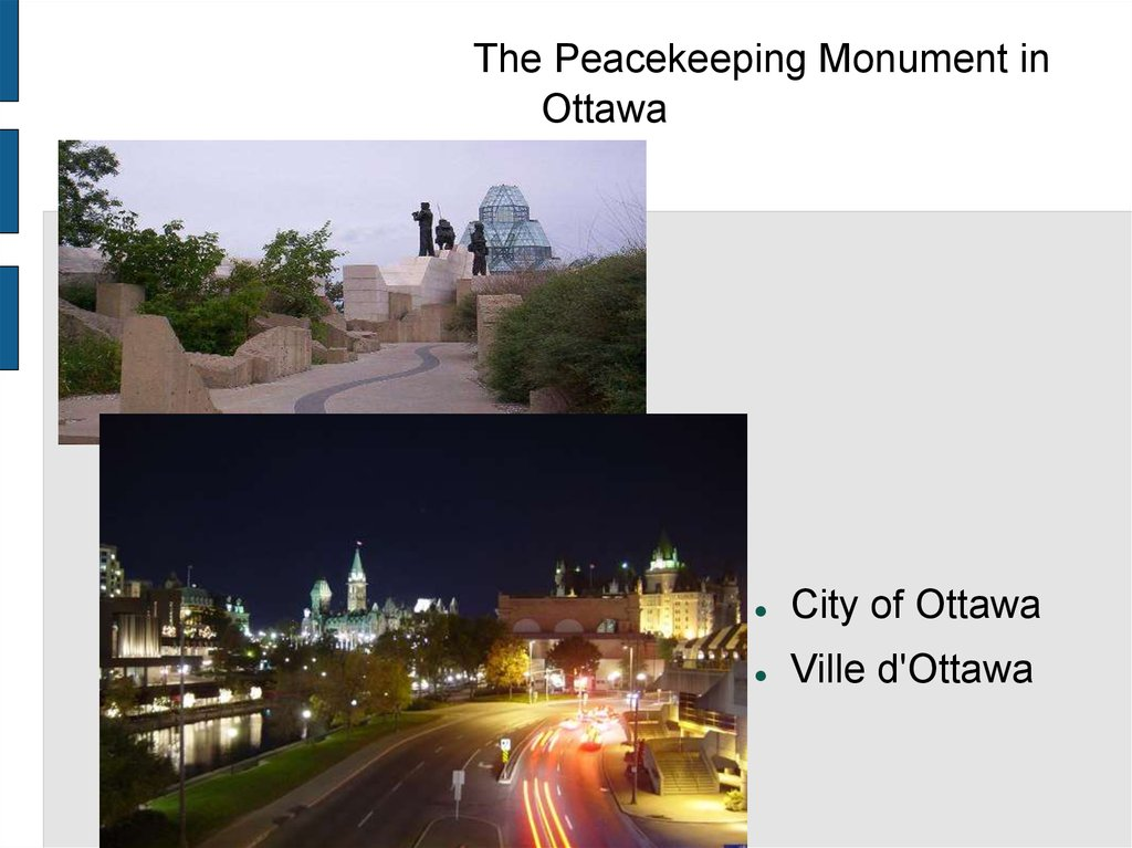 The Peacekeeping Monument in Ottawa