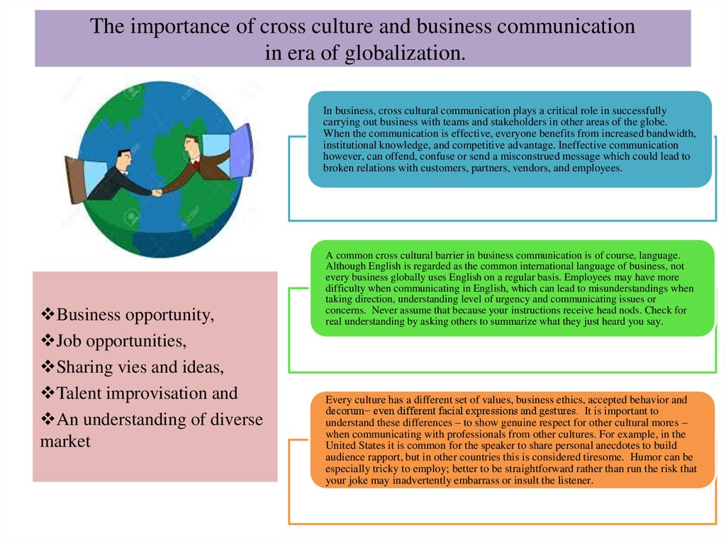 culture importance in business Information on what company culture is, why it important in the work place, and how to assess a company's work culture.