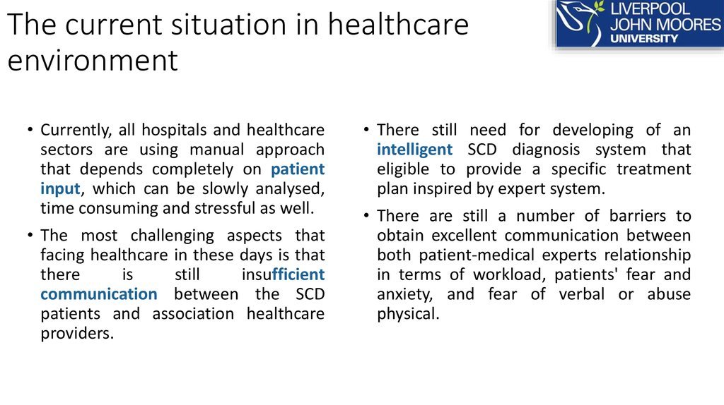 The current situation in healthcare environment