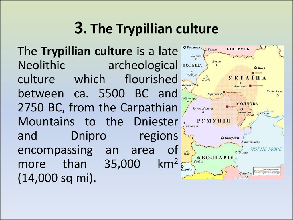 3. The Trypillian culture